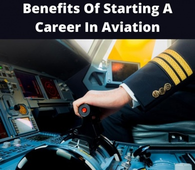 benefits of starting a career in aviation